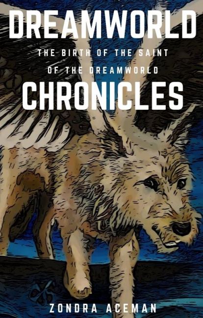 Dreamworld Chronicles/ The birth of the Saint of the Dreamworld